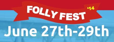 Folly Fest starts today